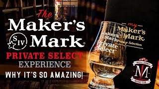 The Maker's Mark Priטate Select Experience! Why it's so amazing!