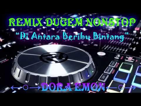 DJ remix dugem - diantara beribu bintang (NONSTOP)