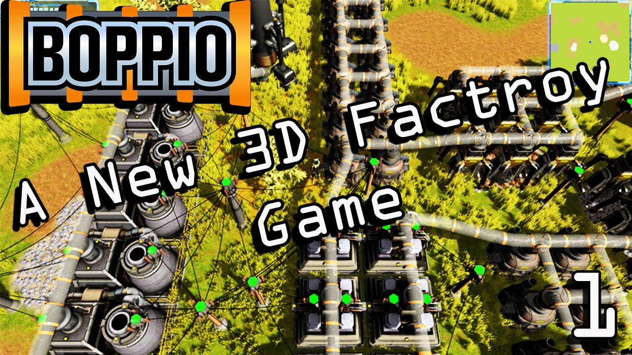 A New 3D Factory Game - Boppio Lets Play Ep 1