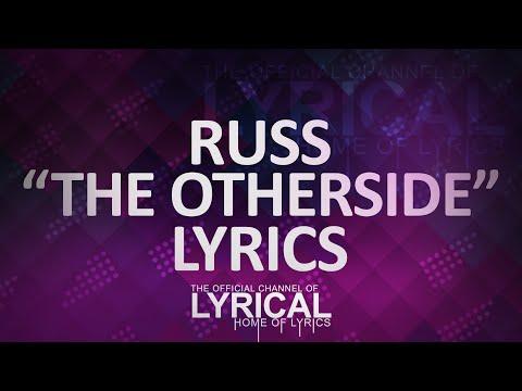 Russ  The Otherside Lyrics