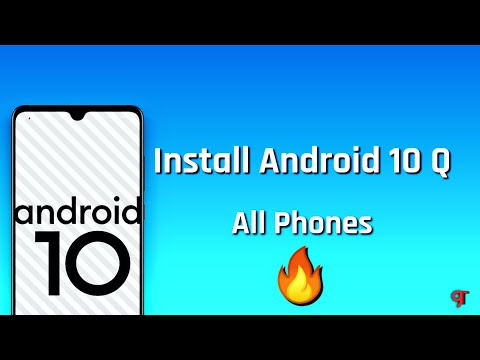 Install Android 10 Q - All Phones