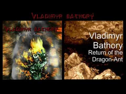 Vladimyr Bathory - Return Of The Dragon-Ant (Full Album)