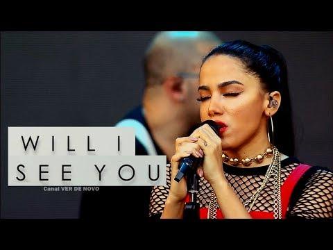 Baixar Anitta - Will I See You | Festeja BH 2017