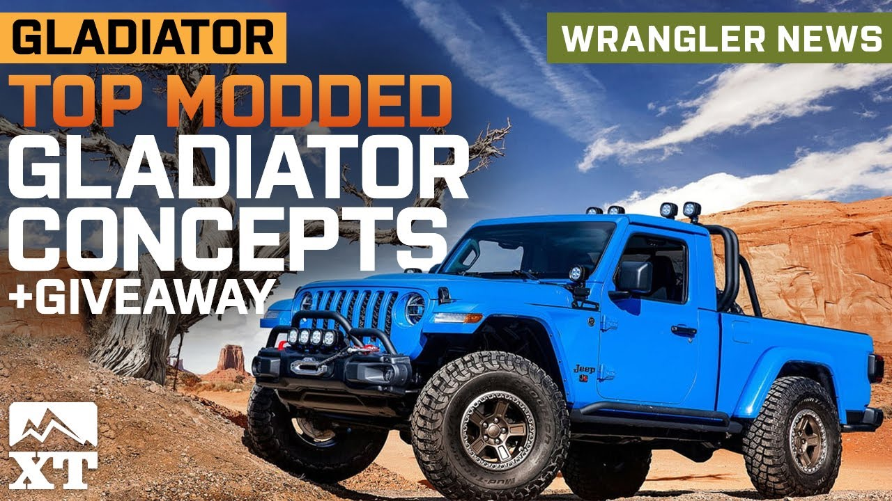Top 6 Jeep Gladiator Ejs Concepts Explained Easter Jeep Safari Gladiators Giveaway Jeep News