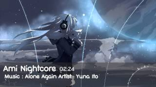[Nightcore] Alone Again - Yuna Ito