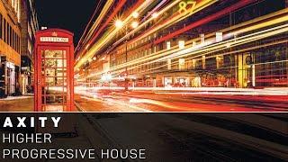 [Progressive House]Axity - Higher