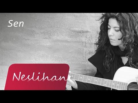 Neslihan - You