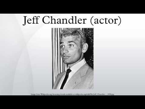 Jeff Chandler actor