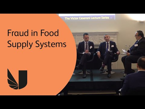 Fraud in Food Supply Systems, Professor Chris Elliott - complete lecture