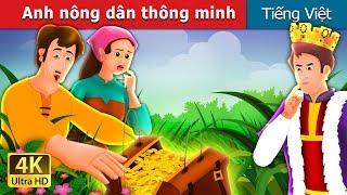 Anh nông dân thông minh   Chuyen co tich   Truyện cổ tích việt nam