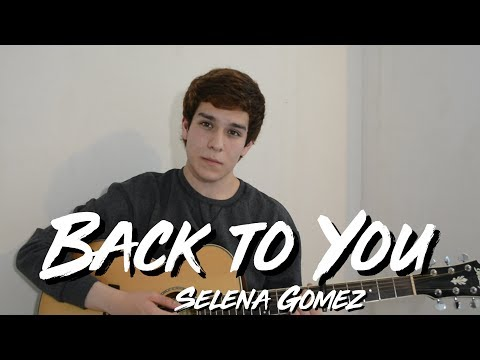 Selena Gomez - Back To You | Cover by James Werke