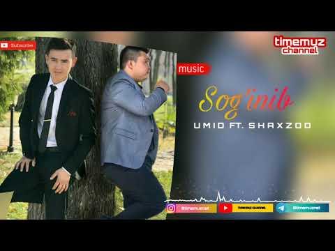 Umid Ft. Shaxzod - Sog'inib | Умид ва Шахзод - Согиниб (music Version)
