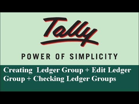Tally - Creating Ledger Group + Edit Groups +check  Ledger Group