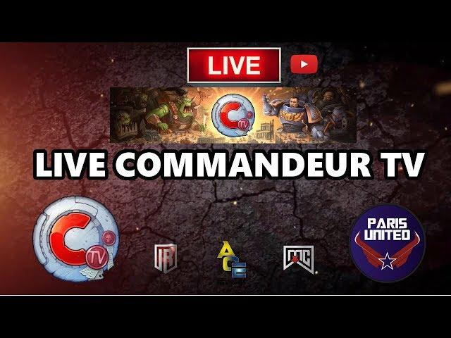Commandeur TV live - retour de l'ETC & parties en live