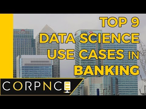 Top 9 Data Science Use Cases In Banking