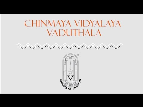 Chinmaya Vidyalaya Vaduthala