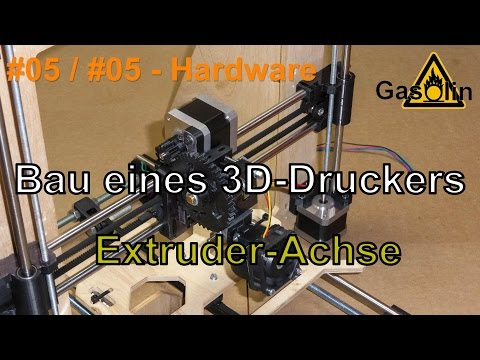 #05 Bau eines 3D-Druckers - #05 Der Extruder (E-Achse) (Hardware) [German/Deutsch]