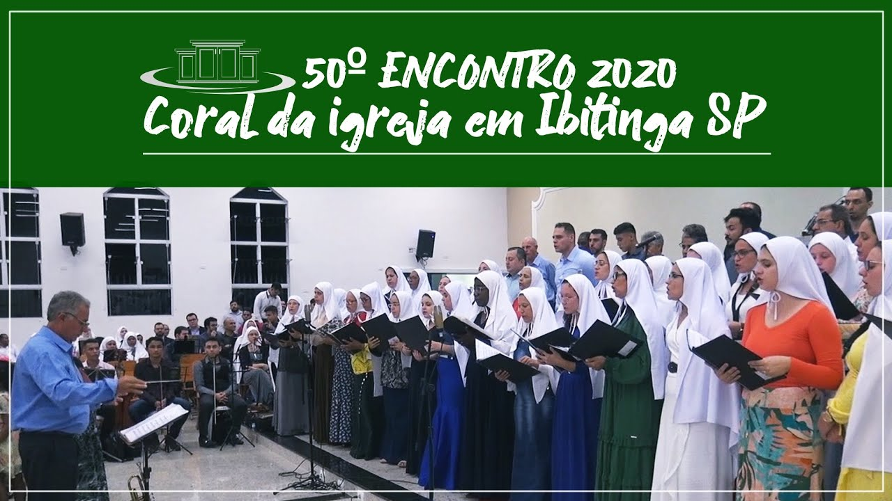 Jerusal�m Celeste Lar - Coral da igreja em Ibitinga - Encontro 2020
