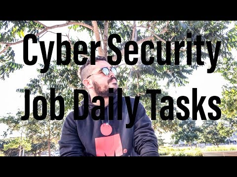 Cyber Security Job Daily Tasks