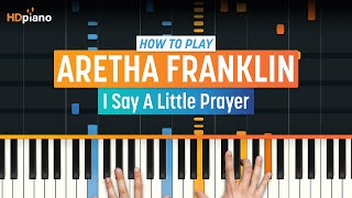 "Learn how to play ""I Say A Little Prayer"" by Aretha Franklin! Click..."