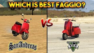 GTA 5 FAGGIO VS GTA SAN ANDREAS FAGGIO : WHICH IS BEST?