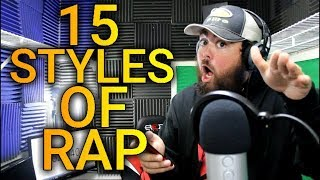 15 Styles of Rapping! (6IX9INE, LIL PUMP, JOYNER LUCAS & MORE)