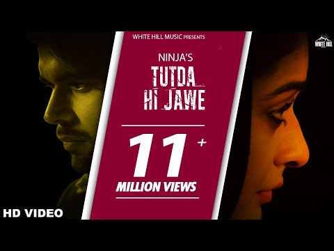 Tutda Hi Jaave (Full Song) - Ninja - Goldboy - Pankaj Batra - New Punjabi Songs 2017