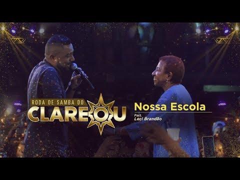 DVD | Roda de Samba do Clareou - Nossa Escola Part. Leci Brandão