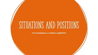 Situations and Positions