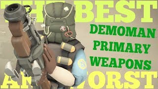 The Best and Worst: TF2 Demoman Primary Weapons