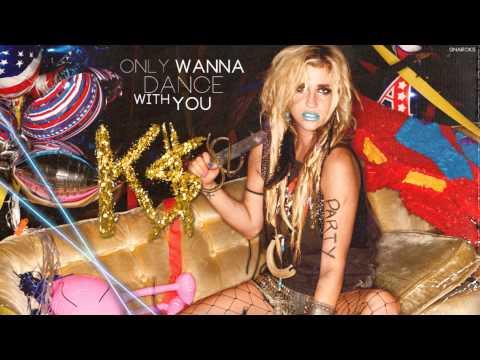 Ke$ha - Only Wanna Dance With You (Demo/Unreleased Version) [Download + Lyrics]