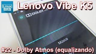 Lenovo Vibe K5 Brasil - Dolby Atmos - Equalizando o som - Português