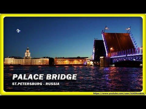 🔴 PALACE BRIDGE • TIMELAPSE • ST. PETERSBURG   RUSSIA • TRAVEL