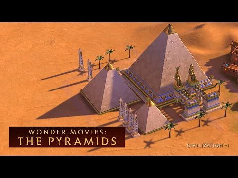 CIVILIZATION VI - The Pyramids (Wonder Movies)