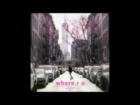 Kill Paris - where r u