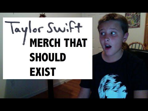 Taylor Swift Merchandise That Should Exist