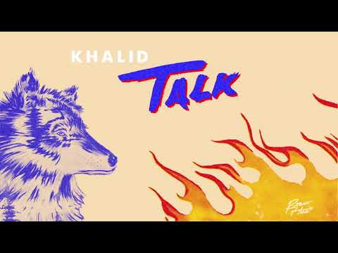 "Khalid - ""Talk"" [Audio]"