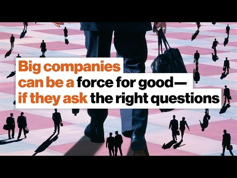 Big companies can be a force for good—if they ask the right questions | Lorna Davis