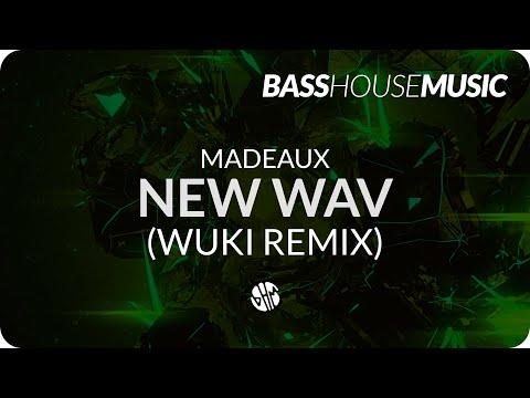 Madeaux - New Wav feat. Kaleena Zanders (Wuki Remix)