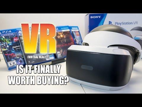 VR - Virtual Reality: Finally worth buying? (PSVR, Oculus Rift, HTC Vive)