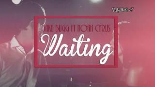 Jake Bugg ft Noah Cyrus - Waiting (Subtítulos al español)