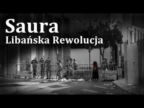 W Kierunku Wojny Domowej (3/7) | Saura: Libańska Rewolucja