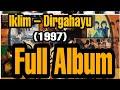 Dirgahayu 1997 Full Album