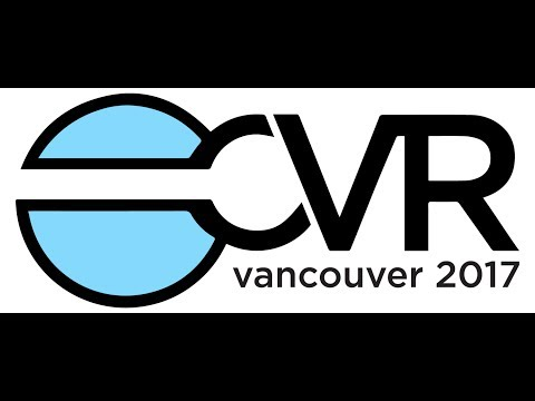 I love Travel - CVR2017 ConsumerVR Vancouver BC's VirtualReality Event in 4k 360video for VR viewing