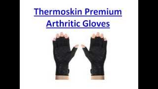 Thermoskin Arthritic Gloves - Hands Joint Pain Relief