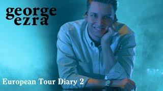 George Ezra - 2019 European Tour, Diary Two (Paris, Brussels and Hamburg) Video