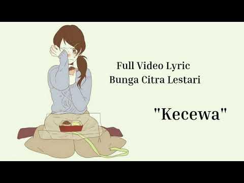 LAGU yang kembali viral,, BCL - KECEWA ( FULL VIDEO LYRIC VERSI ANIMASI)