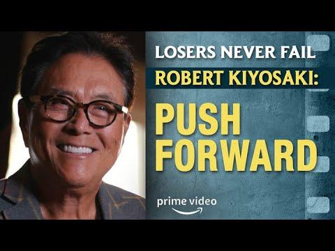 KEEP PUSHING FORWARD –  Robert Kiyosaki and Nick Nanton