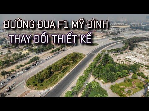 Thay đổi THIẾT KẾ đường đua F1 Việt Nam | Mỹ Đình – Hà Nội | Chủ đầu tư Vingroup