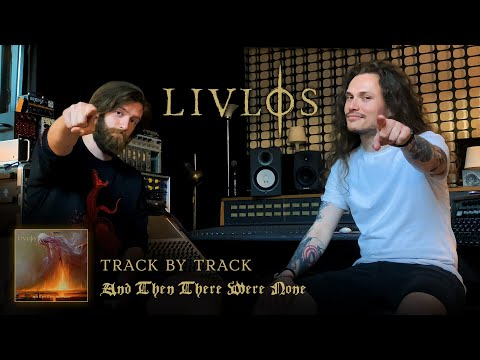 LIVLØS - And Then There Were None (Track By Track) | Napalm Records